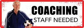 Coaching Staff needed